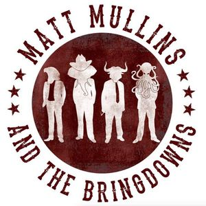 Matt Mullins & the Bringdowns