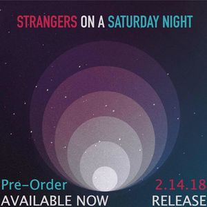 Strangers On A Saturday Night