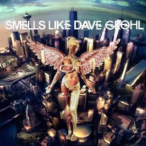 Smells Like Dave Grohl
