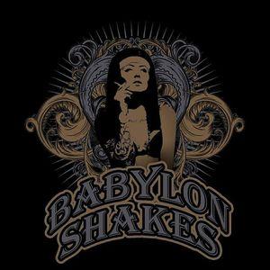 Babylon Shakes