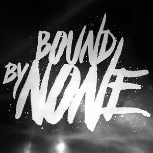 bound by none