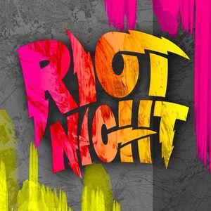 Riot Night