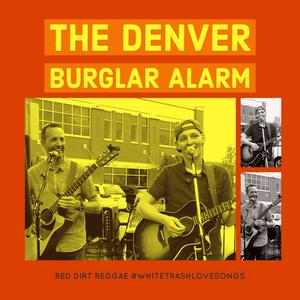 The Denver Burglar Alarm