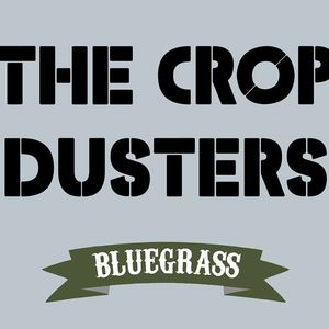 The Crop Dusters