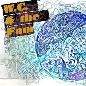 W.C. & the Fam
