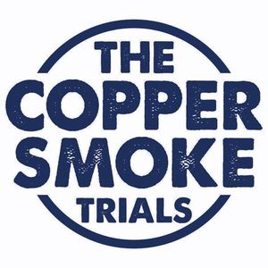 The Copper Smoke Trials