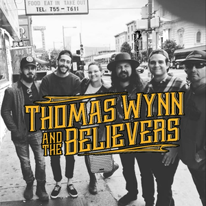 THOMAS WYNN & THE BELIEVERS