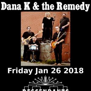 Dana K & the Remedy