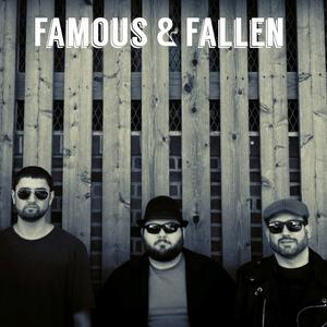 The Famous & Fallen