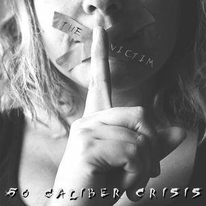 50 Caliber Crisis