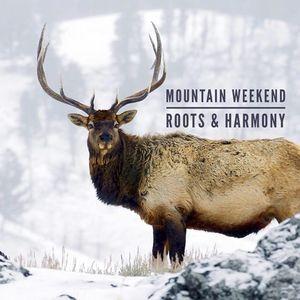 Mountain Weekend