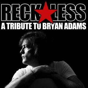 Reckless Bryan Adams Tribute