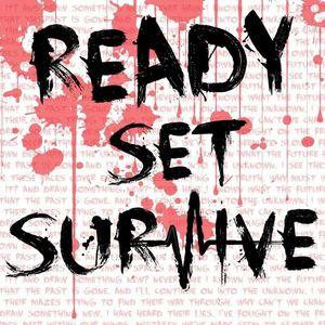Ready Set Survive