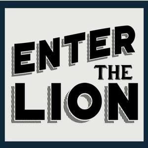 Enter the Lion