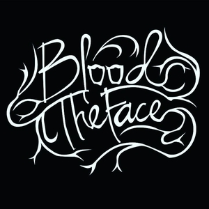 Blood The Face