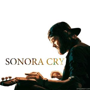Sonora Cry