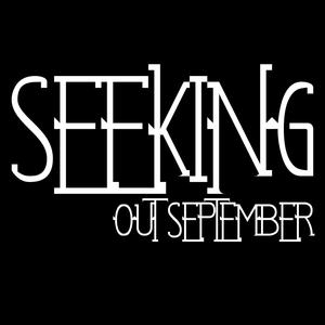 Seeking Out September