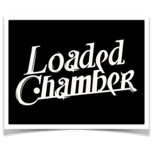 Loaded Chamber