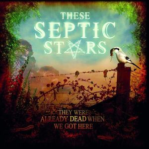 These Septic Stars