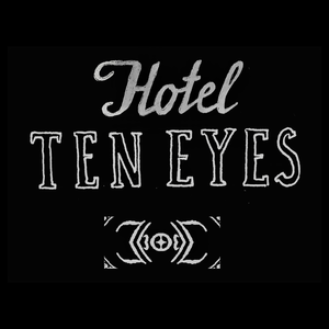 HOTEL TEN EYES