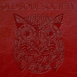 Old Soul Society Tour Dates 2019 & Concert Tickets | Bandsintown