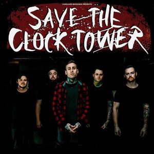 Save The Clock Tower (Official)