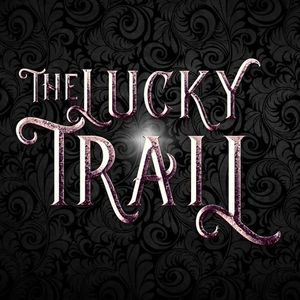 The Lucky Trail