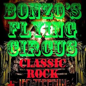 Bonzo's Flyiing Circus ! The Classic Rock Tribute