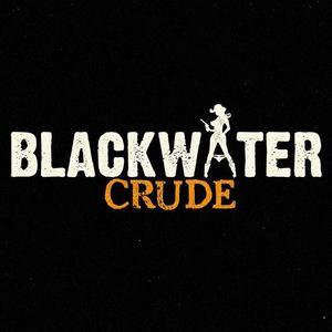 Blackwater Crude