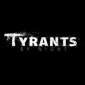 Tyrants by Night