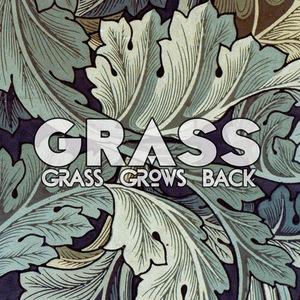 Grass Grows Back
