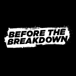 Before The Breakdown