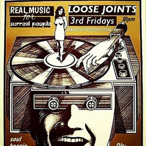Loose Joints! Fridays