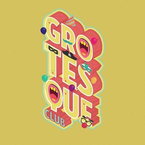 Grotèsque Club