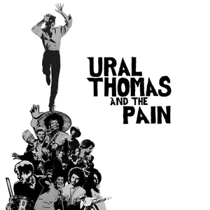 Ural Thomas & the Pain