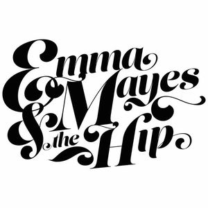 Emma Mayes & The Hip