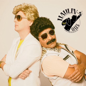 Haulin Oats: A Tribute to Daryl Hall and John Oates