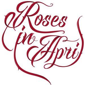 Roses in April