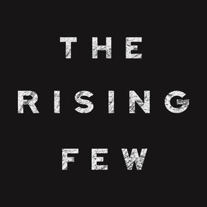 The Rising Few