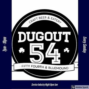 Dugout 54 Sunday Open Jam