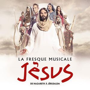 Jésus - Le spectacle