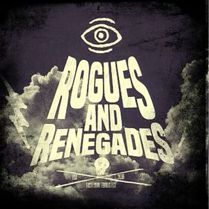 Rogues and Renegades