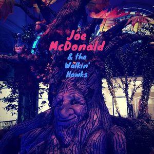 Joe McDonald & The Walkin' Hawks