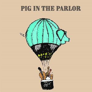 Pig In The Parlor