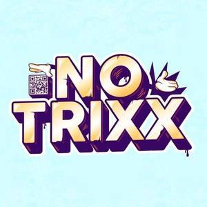 No Trixx