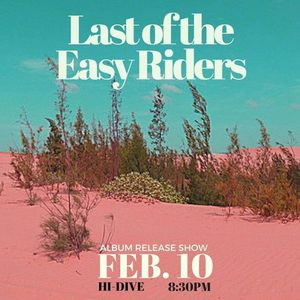 Last Of The Easy Riders