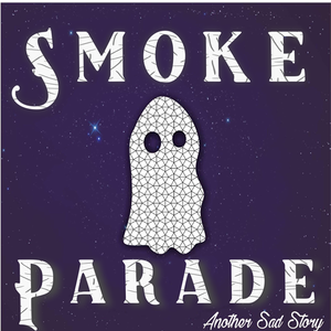 The Smoke Parade
