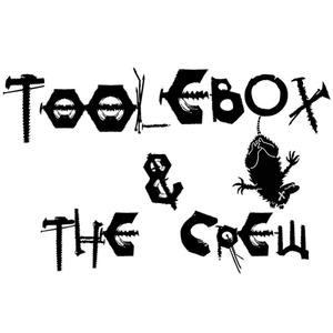 Toolebox & The Crew