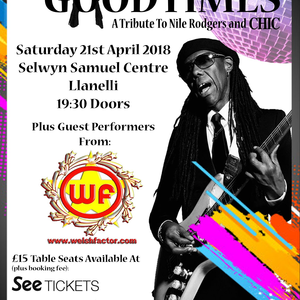 Good Times. The Ultimate Tribute To Nile Rodgers & Chic