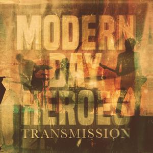 Modern Day Heroes